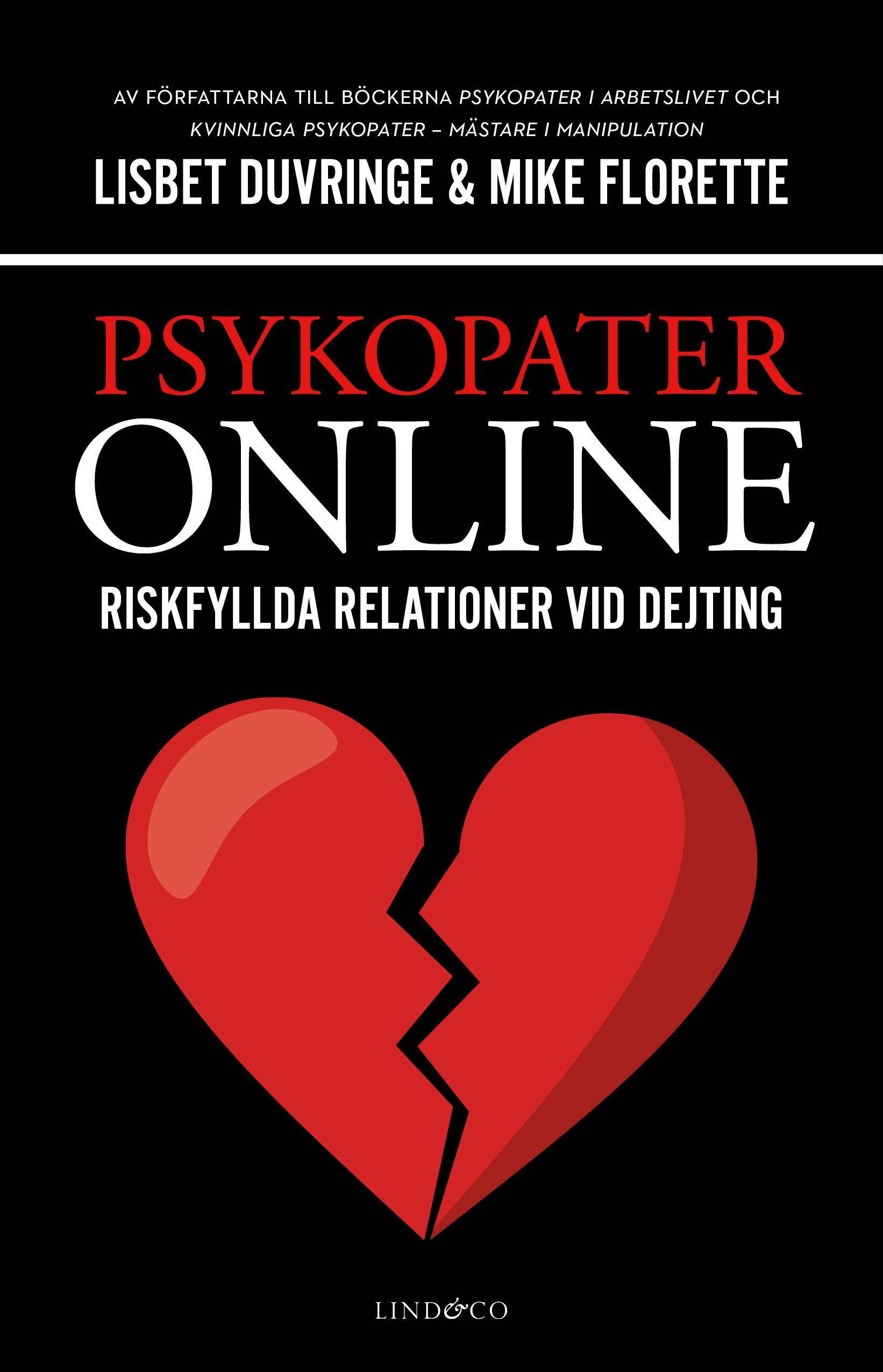 Hur man vet om du dejtar en psykopat